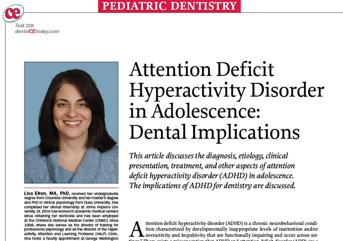 Attention Deficit Hyperactivity Disorder in Adolescence: Dental Implications (#226)